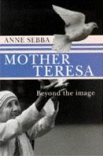 Mother Teresa Beyond the Image