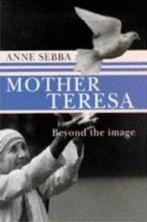 Mother Teresa Beyond the Image