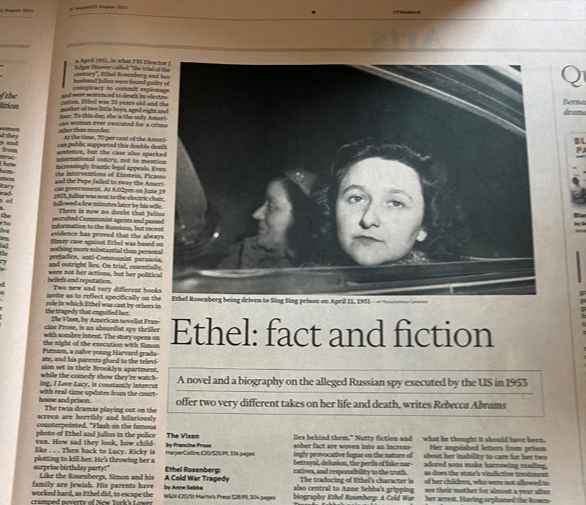 Ethel Rosenberg - Weekend FT Life and Arts Review